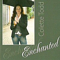Enchanted, the CD by Colette Todd